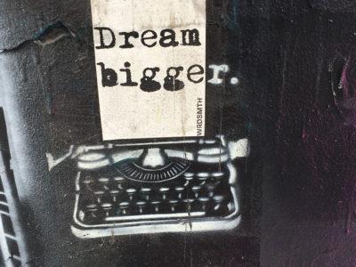 Wrdsmth Dream Bigger Melrose Ave